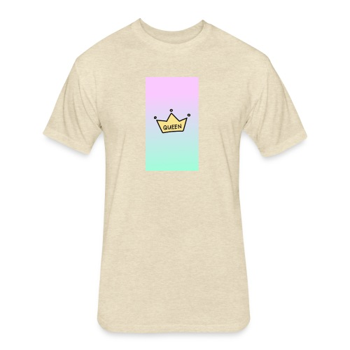 Your the Queen design - Fitted Cotton/Poly T-Shirt by Next Level