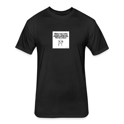Funny school quote jumper - Fitted Cotton/Poly T-Shirt by Next Level