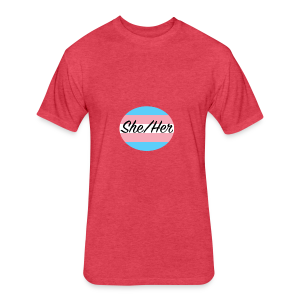 She/Her - Fitted Cotton/Poly T-Shirt by Next Level