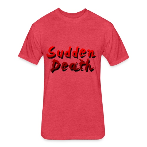 SuddenDeath - Fitted Cotton/Poly T-Shirt by Next Level