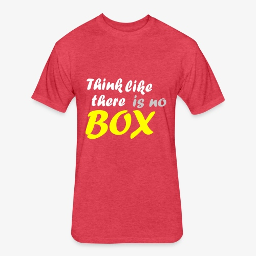 Think like there is no box - Fitted Cotton/Poly T-Shirt by Next Level