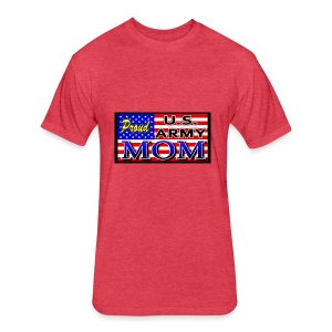Proud Army mom - Fitted Cotton/Poly T-Shirt by Next Level