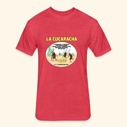 lacucaracha - Fitted Cotton/Poly T-Shirt by Next Level