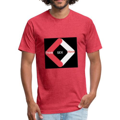 Think Sex Have Sex - Fitted Cotton/Poly T-Shirt by Next Level