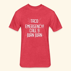 taco emergency - Fitted Cotton/Poly T-Shirt by Next Level