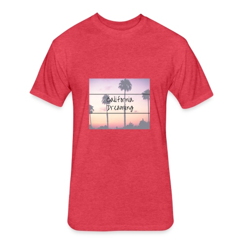California dreamin - Fitted Cotton/Poly T-Shirt by Next Level