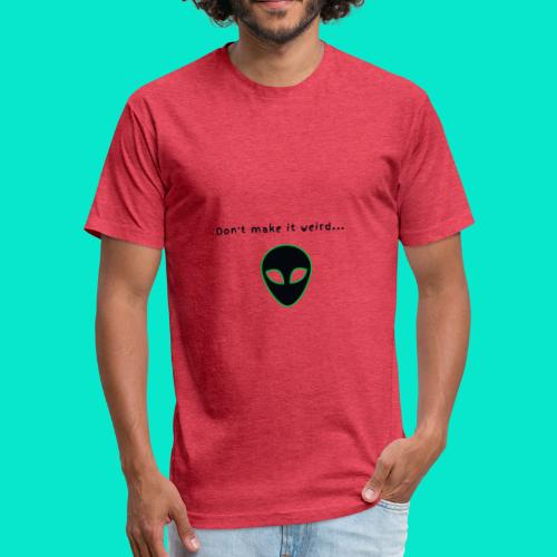 Alien Weirdo - Fitted Cotton/Poly T-Shirt by Next Level