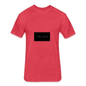 T H I C C T-shirts,hoodies,mugs etc. - Fitted Cotton/Poly T-Shirt by Next Level