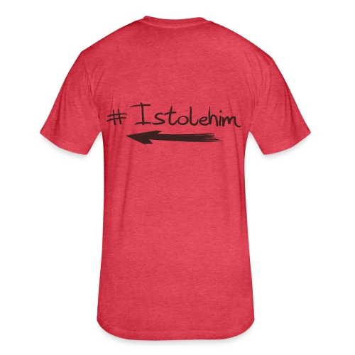 Hashtag Istolehim - Fitted Cotton/Poly T-Shirt by Next Level