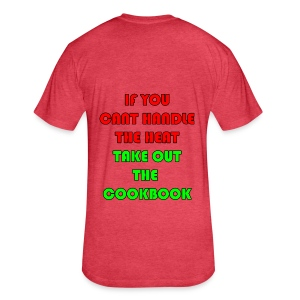 If you can't handle the head take out the cookbook - Fitted Cotton/Poly T-Shirt by Next Level