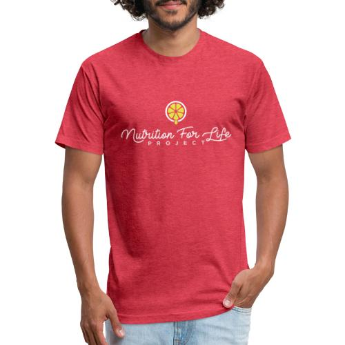 Nutrition For Life Project - Fitted Cotton/Poly T-Shirt by Next Level