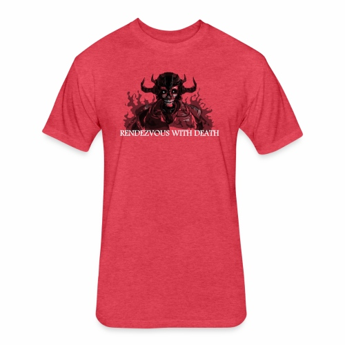 Rendezvous with death - Fitted Cotton/Poly T-Shirt by Next Level