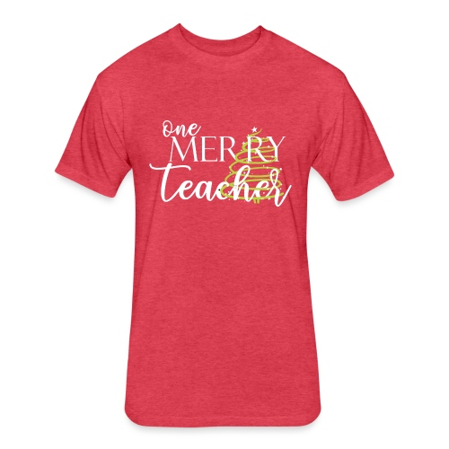 One Merry Teacher Christmas Tree Teacher T-Shirt - Fitted Cotton/Poly T-Shirt by Next Level