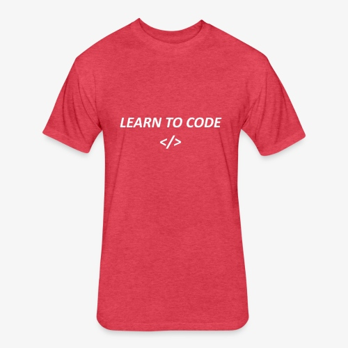 Learn to code - Fitted Cotton/Poly T-Shirt by Next Level