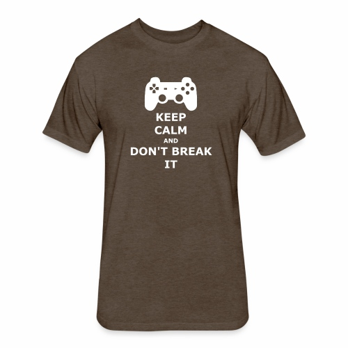 Keep Calm and don't break your game controller - Fitted Cotton/Poly T-Shirt by Next Level