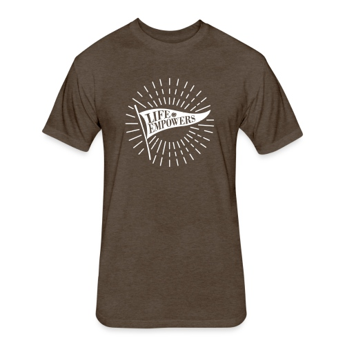 Life Empowers - Fitted Cotton/Poly T-Shirt by Next Level