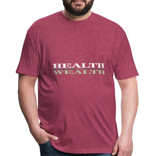 Health Wealth - Fitted Cotton/Poly T-Shirt by Next Level