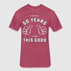 Funny 50th Birthday Gift: It took me 50 years - Fitted Cotton/Poly T-Shirt by Next Level