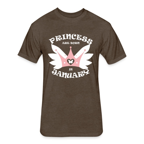 Princess Are Born In January - Fitted Cotton/Poly T-Shirt by Next Level