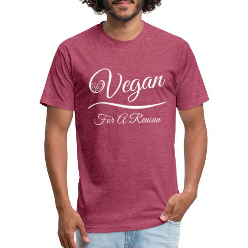 Vegan For A Reason - Fitted Cotton/Poly T-Shirt by Next Level