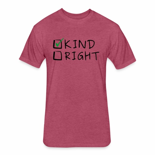 Choose Kind Anti-Bullying - Fitted Cotton/Poly T-Shirt by Next Level