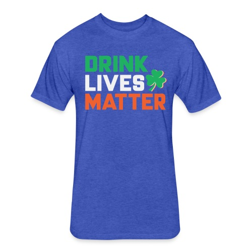 patrick day 2018 t shirt design - Fitted Cotton/Poly T-Shirt by Next Level