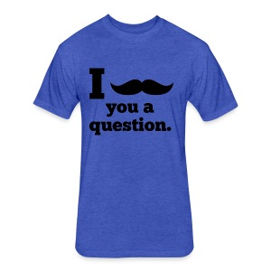 Moustashe Question - Fitted Cotton/Poly T-Shirt by Next Level