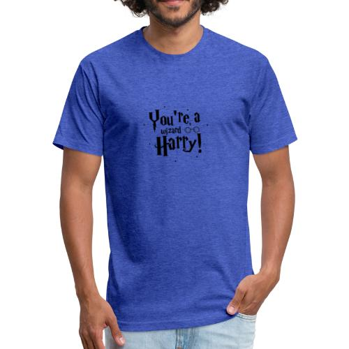You're a wizard Harry - Fitted Cotton/Poly T-Shirt by Next Level