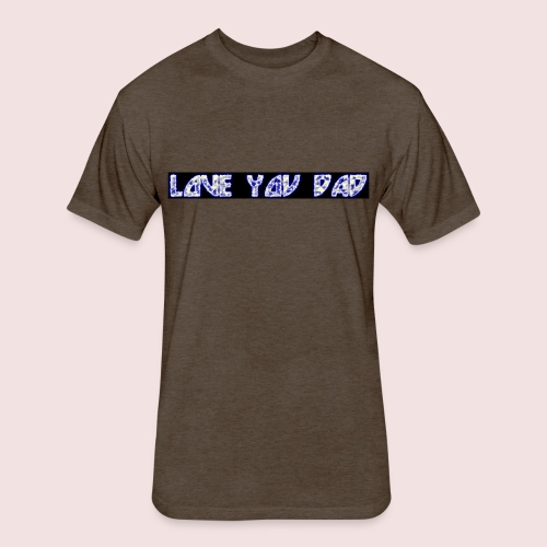 HAPPY FATHER'S DAY - Fitted Cotton/Poly T-Shirt by Next Level