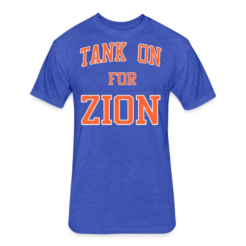 Tank On For Zion - Fitted Cotton/Poly T-Shirt by Next Level