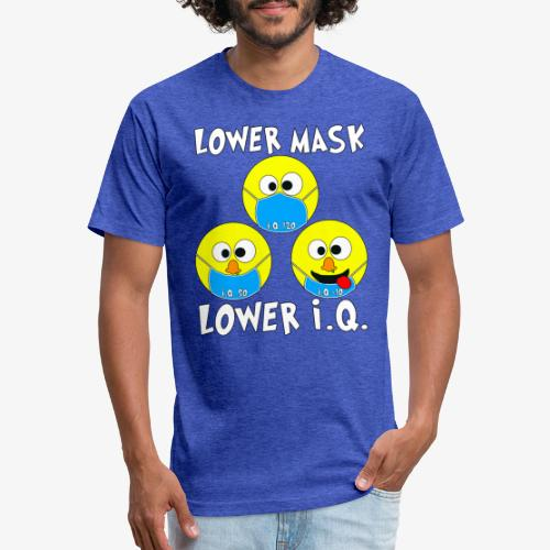Lower Mask = Lower I.Q. - Fitted Cotton/Poly T-Shirt by Next Level