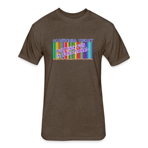 Occupational Therapy Putting the fun in functional - Fitted Cotton/Poly T-Shirt by Next Level