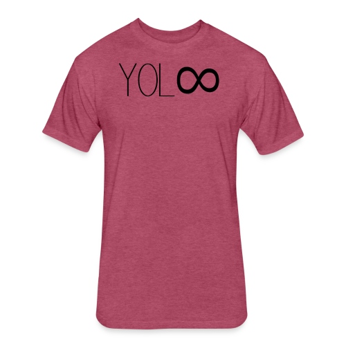 You Only Live Infinity - Fitted Cotton/Poly T-Shirt by Next Level