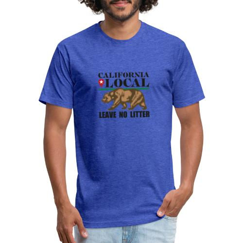 California Local Leave No Litter - Fitted Cotton/Poly T-Shirt by Next Level
