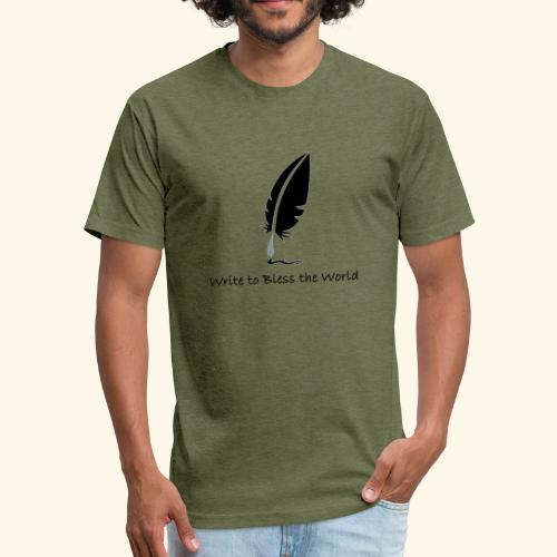Write to Bless the World - Fitted Cotton/Poly T-Shirt by Next Level