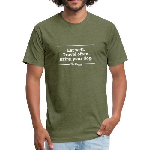 Eat Well Bring Your Dog Style 2 - Fitted Cotton/Poly T-Shirt by Next Level