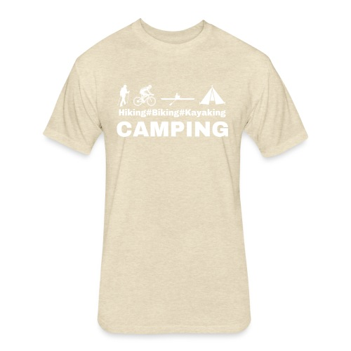 hiking biking kayaking and camping - Fitted Cotton/Poly T-Shirt by Next Level