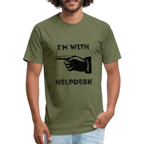 I'm With Helpdesk - Fitted Cotton/Poly T-Shirt by Next Level