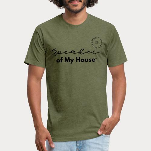 Speaker of My House - Fitted Cotton/Poly T-Shirt by Next Level