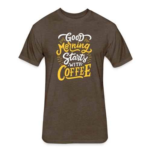 Good-Morning-Coffe - Fitted Cotton/Poly T-Shirt by Next Level