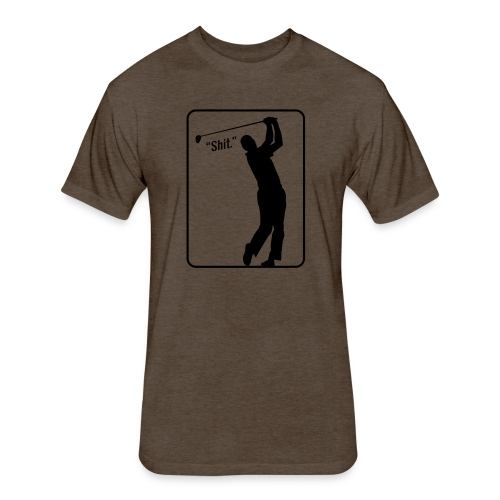 Golf Shot Shit. - Fitted Cotton/Poly T-Shirt by Next Level