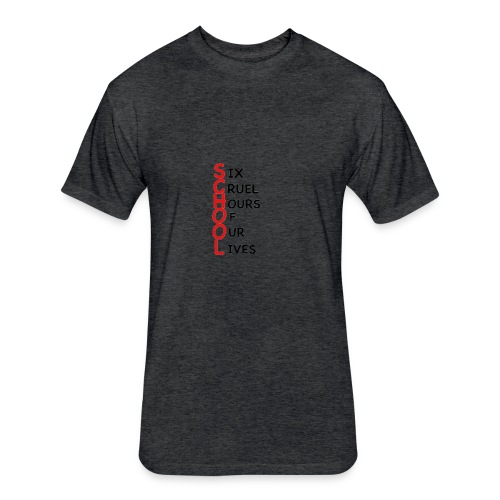 School - Fitted Cotton/Poly T-Shirt by Next Level
