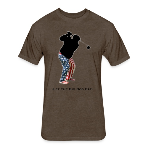 Let The Big Dog Eat - Fitted Cotton/Poly T-Shirt by Next Level