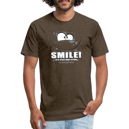 Smile - it's still non-lethal - Fitted Cotton/Poly T-Shirt by Next Level