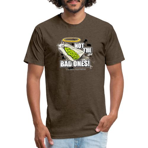 not the bad ones - Fitted Cotton/Poly T-Shirt by Next Level