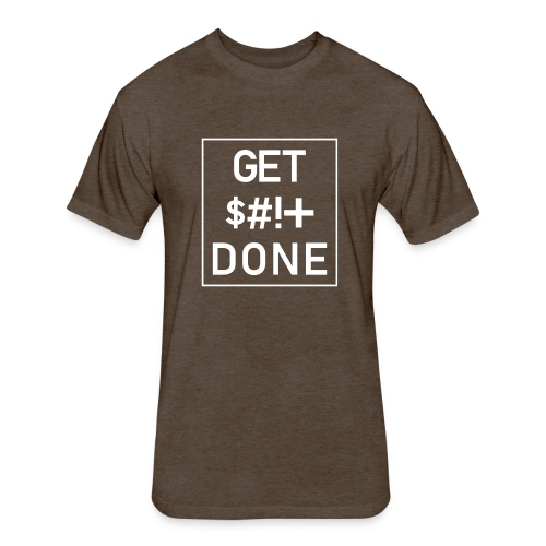 Get Shit Done - Boxed - Fitted Cotton/Poly T-Shirt by Next Level