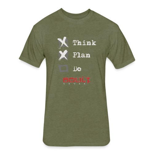 0116 Think Plan Do - Fitted Cotton/Poly T-Shirt by Next Level