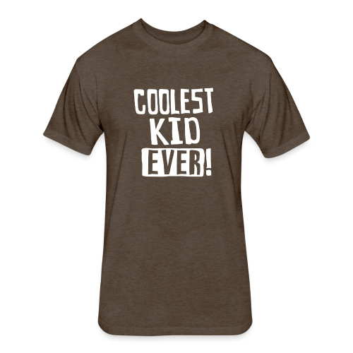Coolest kid ever - Fitted Cotton/Poly T-Shirt by Next Level