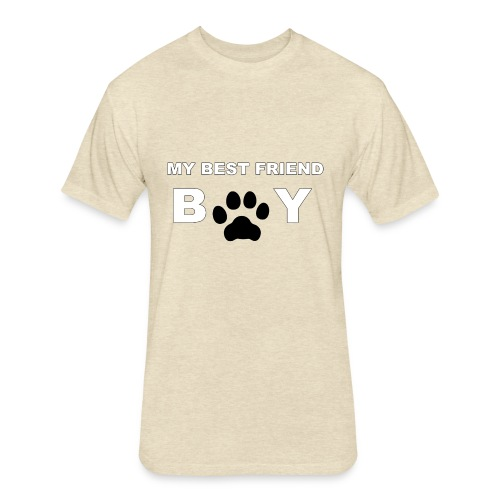 MY BEST FRIEND DOG - Fitted Cotton/Poly T-Shirt by Next Level