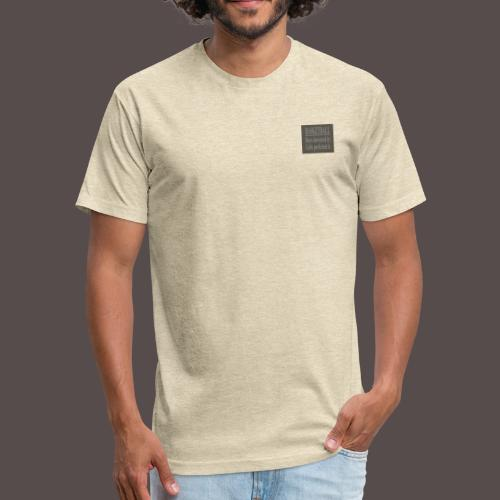 THE TRUTH - Fitted Cotton/Poly T-Shirt by Next Level